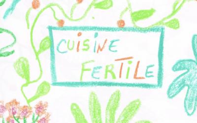 Le carnet de recettes de Cuisine Fertile
